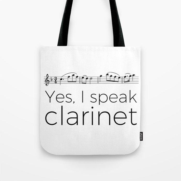 Do you speak clarinet? Tote Bag