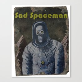 Sad Spaceman Canvas Print