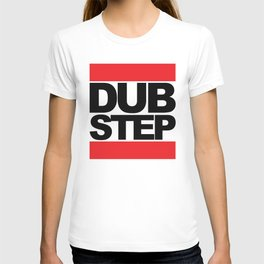 Dubstep Rave Quote T-shirt