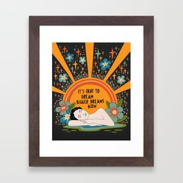 Dreaming bigger dreams Framed Art Print