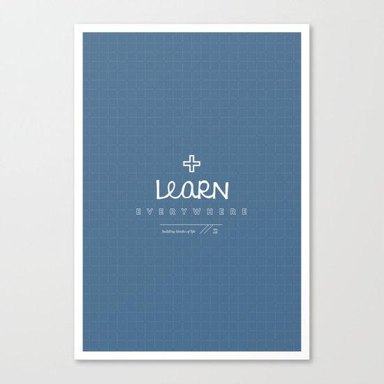 Learn Everywhere Canvas Print