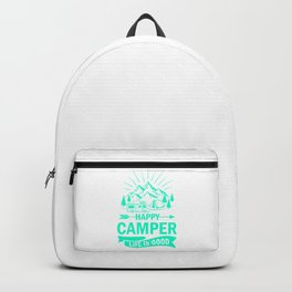 Happy Camper Life Is Good tk Backpack