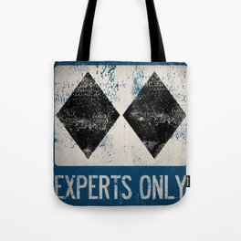 Ski Patrol Experts Only Double Black Diamond 2 Tote Bag