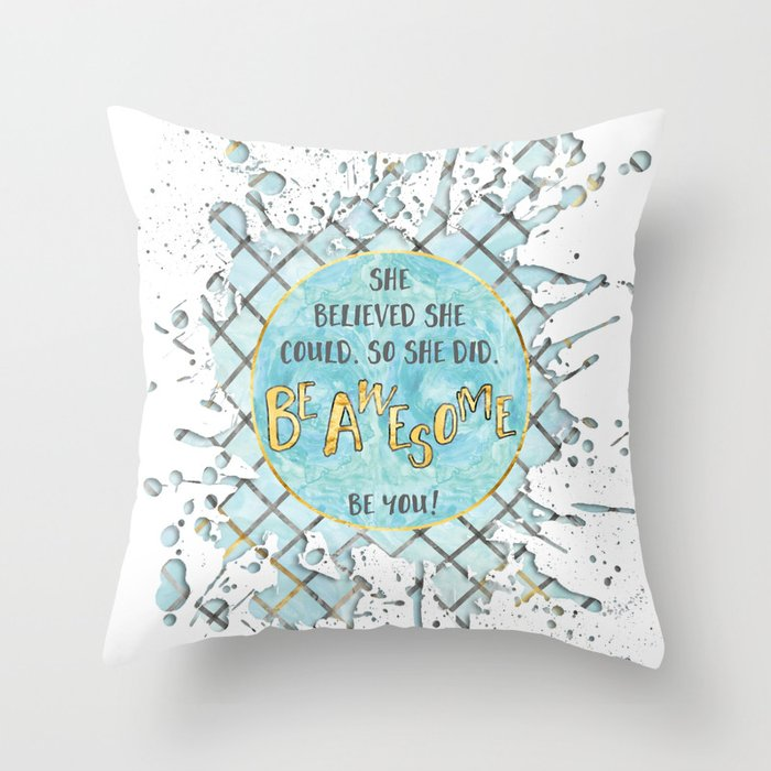 Text Art SHE BELIEVED | cyan/white splashes Throw Pillow