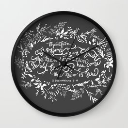 The New Creation- 2 Corinthians 5:17 Wall Clock