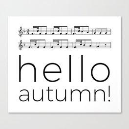Hello autumn! (white) Canvas Print