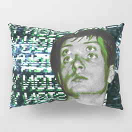 I´ve lost control again Pillow Sham