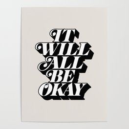 It Will All Be Okay Poster