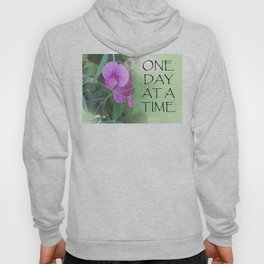One Day at a Time Sweet Peas Hoody