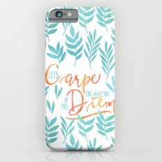 Let's Carpe The Hell Out Of This Diem - Watercolor Slim Case iPhone 6