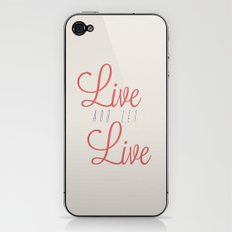 Live And Let Live iPhone & iPod Skin