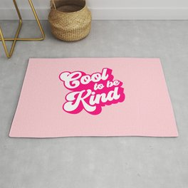 Cool to be Kind #positivevibes Rug