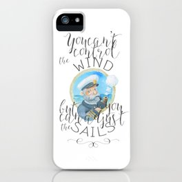 You can't control the wind | be postive | be brave iPhone Case