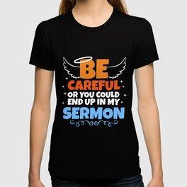 Sermon Minister Pastor Preacher Gift T-shirt