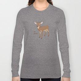 Oh Dear! Long Sleeve T-shirt