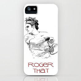 Roger That iPhone Case