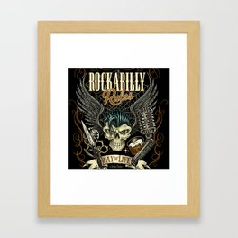 Rockabilly Rules Way of Life Framed Art Print