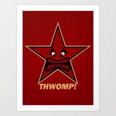 Obey Thwomp! Art Print