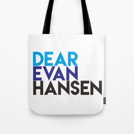 Dear Evan Hansen Tote Bag