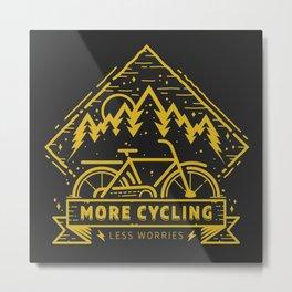 More Cycling Again Metal Print