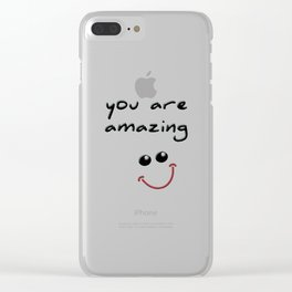 you are amazing! Clear iPhone Case