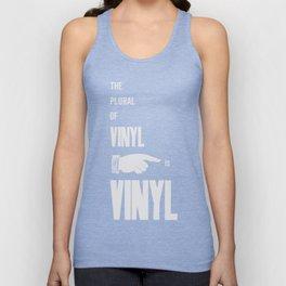 The Plural of Vinyl is Vinyl Unisex Tank Top