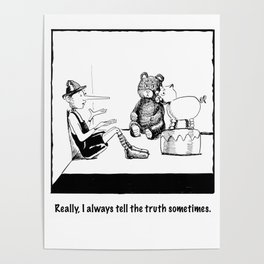 I Always Tell The Truth Sometimes Poster