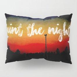 Paint the Night Pillow Sham