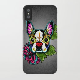 Boston Terrier in Black - Day of the Dead Sugar Skull Dog iPhone Case