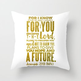 HIS PLANS FOR ME GOLD Throw Pillow