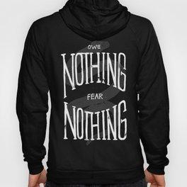 El que nada debe, Nada teme. Hoody