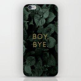 Boy, Bye - Vertical iPhone Skin