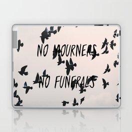 No mourners, no funerals Laptop & iPad Skin