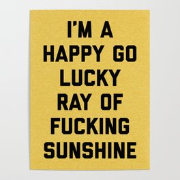 Ray Of Fucking Sunshine Funny Quote Poster