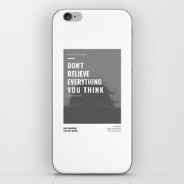 Don't Believe Everything You Think | You are Loved iPhone Skin
