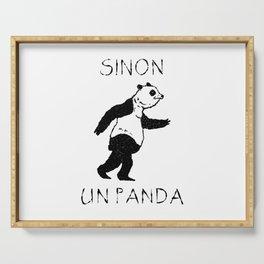 Sinon, un panda (2) Serving Tray