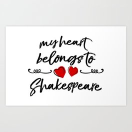 Heart Belongs to Shakespeare 1 Art Print