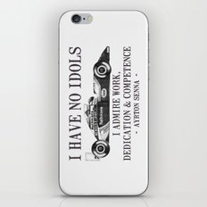 I Have No Idols - Senna Quote iPhone & iPod Skin