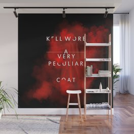 Kell wore a very peculiar coat  Wall Mural