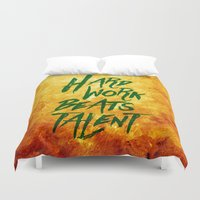 work hard Duvet Covers featuring Hard Work Beats Talent  by Stoian Hitrov - Sto