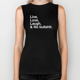Live Love Laugh and No Bullshit Biker Tank