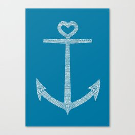 Love is the anchor Canvas Print