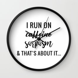 Run on Sarcasm Wall Clock