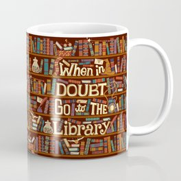Go to the library Coffee Mug