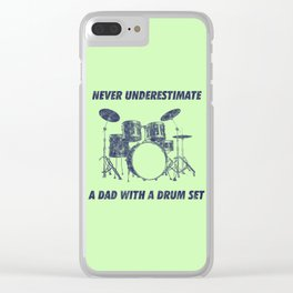 Never Underestimate A Dad With A Drum Set Funny Drums Vintage Drummer Distressed Clear iPhone Case