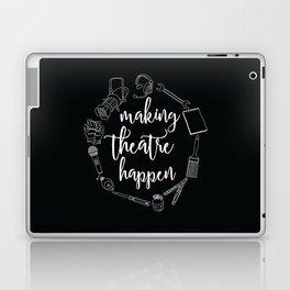 Making Theatre Happen Laptop & iPad Skin