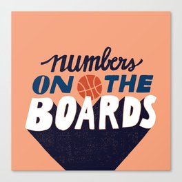 Numbers on the Boards Canvas Print