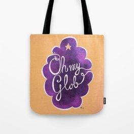 Oh My Beautiful Glob! Tote Bag