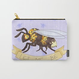 Let me Be(e) Carry-All Pouch