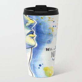 Nothing Is Mutual Metal Travel Mug